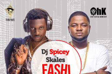 VIDEO: DJ Spicey Ft. Skales – Fashi