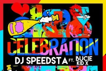 VIDEO: DJ Speedsta ft. Bucie & KiD X – Celebration