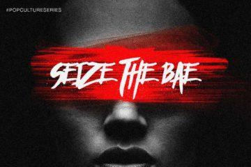 D-Truce – Seize The Bae