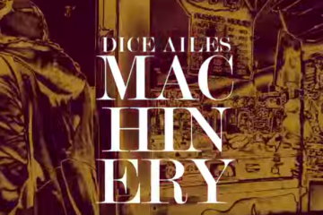 VIDEO: Dice Ailes – Machinery (Viral/Instructional Video)