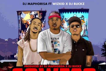 VIDEO: DJ Maphorisa – Soweto Baby ft. Wizkid x Dj Buckz