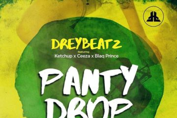 VIDEO: Drey Beatz – Panty Drop Ft. Ketchup x Ceeza x Blaq Prince