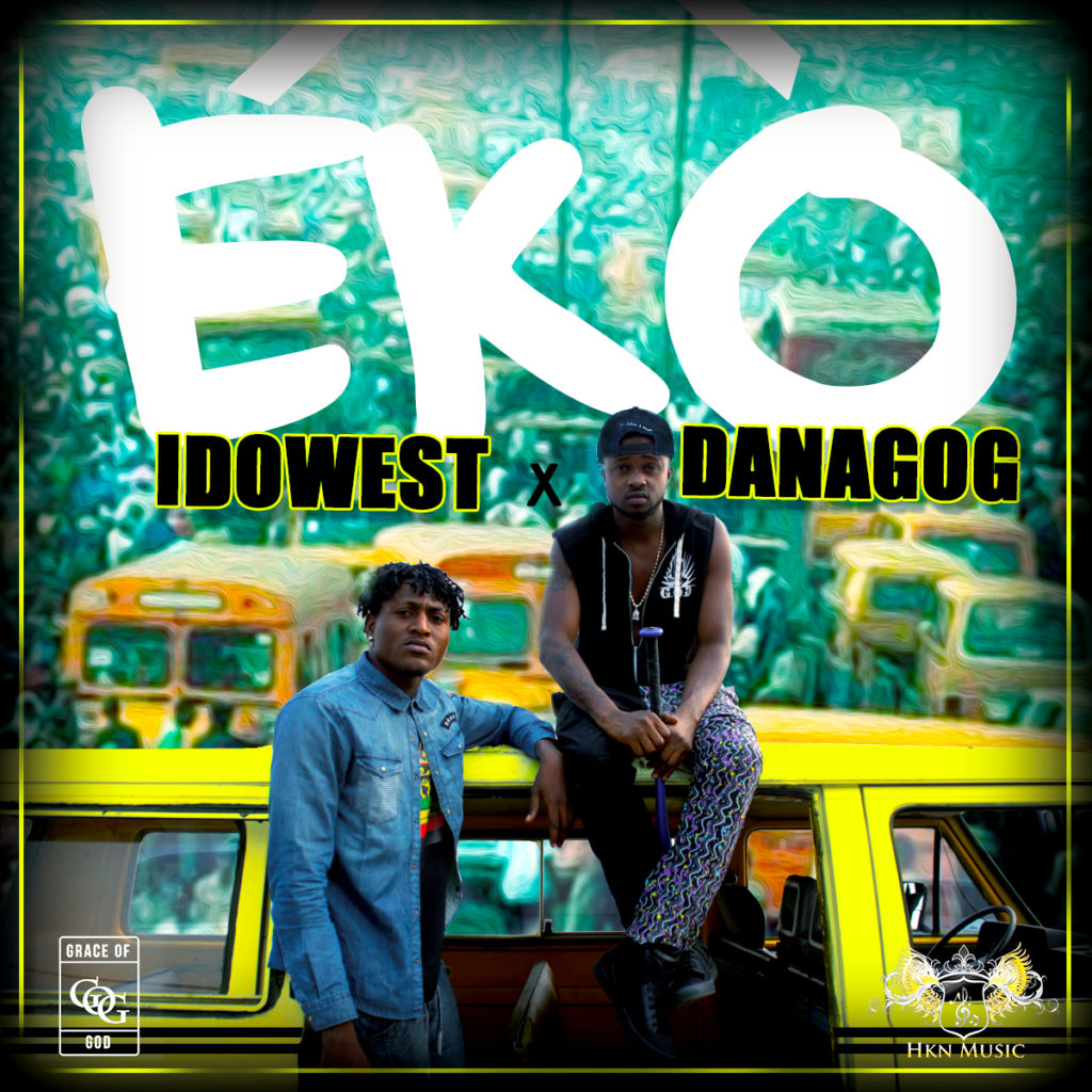 VIDEO: Danagog X Idowest - Eko