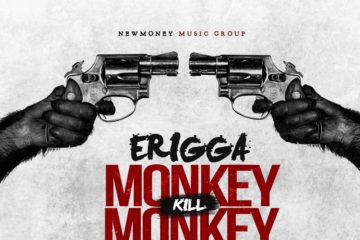 Erigga – Monkey Kill Monkey