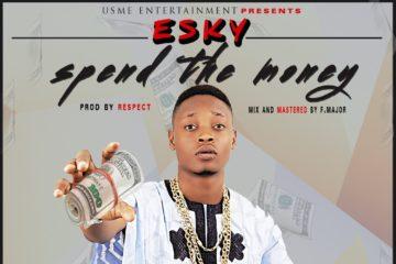 Esky – Spend The Money (prod. Respect)