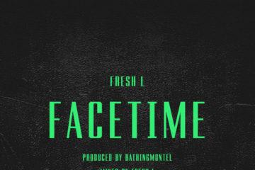 VIDEO: FreshL – FaceTime
