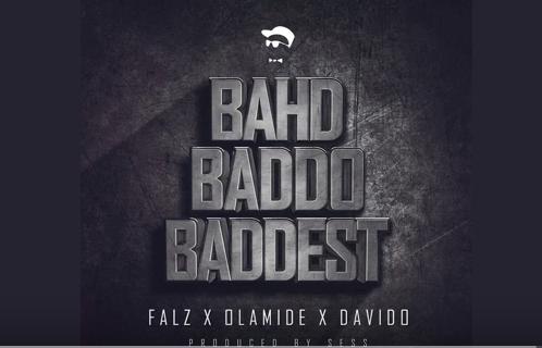 PREMIERE: Falz ft. Olamide & Davido - Bahd Baddo Baddest