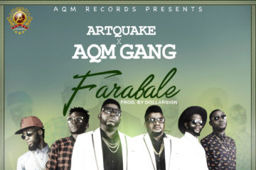 VIDEO: ArtQuake x AQM Gang – Farabale