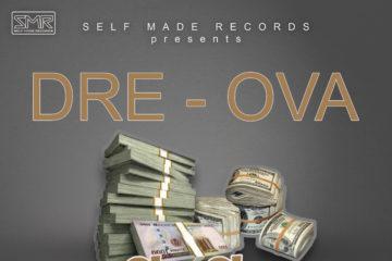 Dre Ova – Gbogbo Moneys