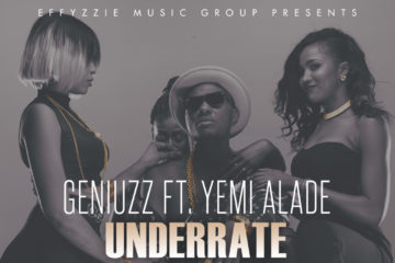VIDEO: Geniuzz ft. Yemi Alade – Underrate
