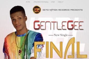Gentle Gee – Final