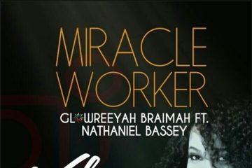VIDEO: Glowreeyah Braimah Ft. Nathaniel Bassey – Miracle Worker