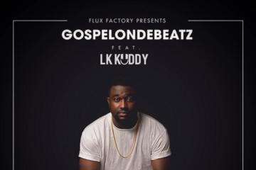 GospelOnDeBeatz – Whistle ft. LK Kuddy