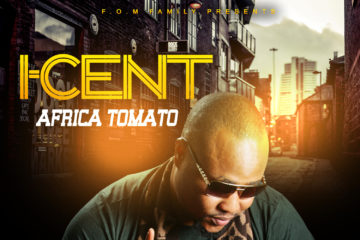 VIDEO: I-Cent – African Tomato