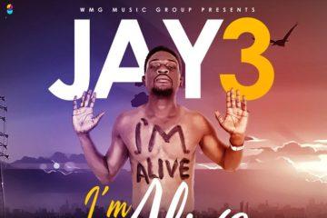 JAY 3 – I'm Alive