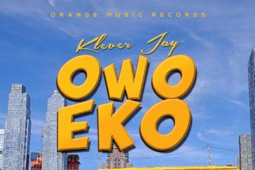 Klever Jay – Owo Eko