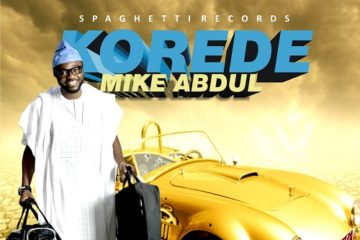 Mike Abdul – Korede