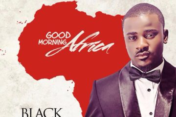 VIDEO: Black Fab – Good Morning Africa