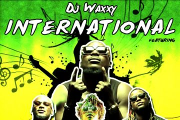 Dj Waxxy – International ft. 2Baba X Buffalo Souljah X Gemini Major