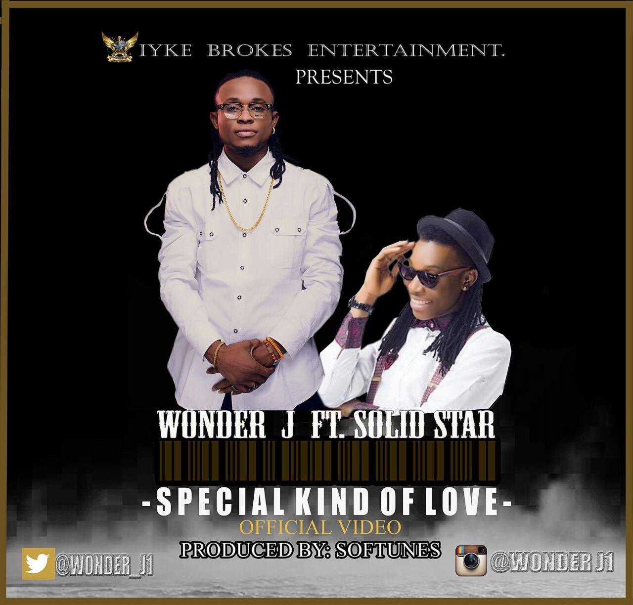 VIDEO: Wonder J ft. Solid Star - Special Kinda Love