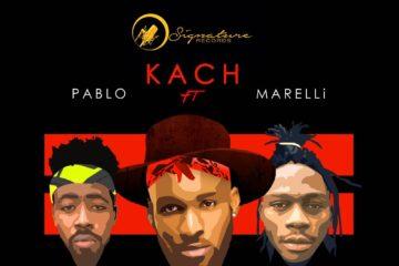 Kach ft. Pablo x Marelli – Odana