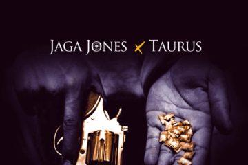 Jaga Jones x Taurus – More