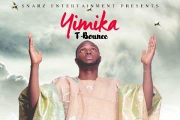 T bounce – Yimika (Prod. Runtinz Beats)