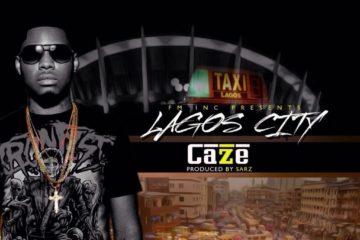 Caze – Lagos City (Prod. Sarz)