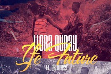 VIDEO: Ijoba Qubay ft. Princess – Ife Future