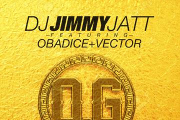 DJ Jimmy Jatt ft. Obadice x Vector – OG (Obalende Gold)