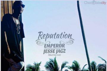Jesse Jagz – Reputation