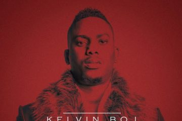 Kelvin Boj – My Ride or Die