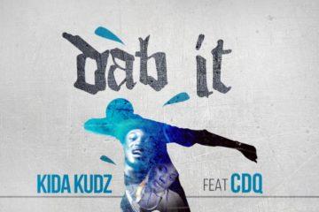 Kida Kudz – Dab it ft. CDQ