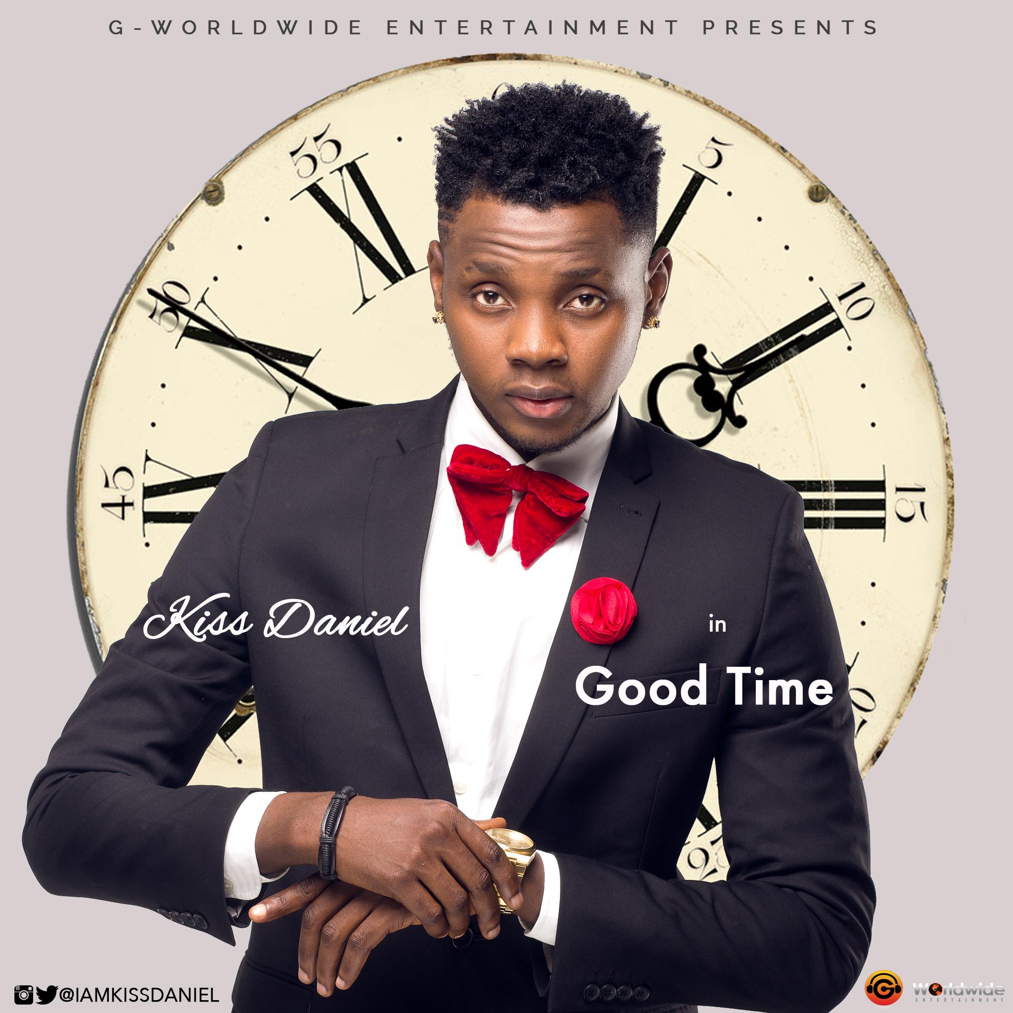 premiere: kiss daniel - good time - latest naija nigerian music