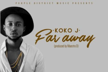 Koko J – Far Away (Prod. Maestro D)