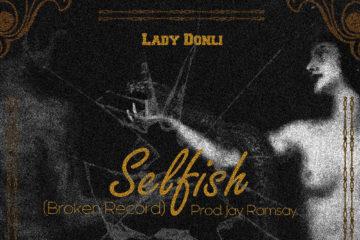 Lady Donli – Selfish