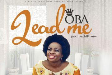 VIDEO: Oba – Lead Me