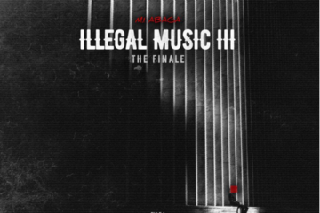 M.I Abaga – iLLegal Music 3 (The Finale) | LISTEN
