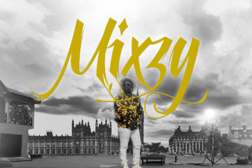 VIDEO: Mixzy – Count Your Blessings