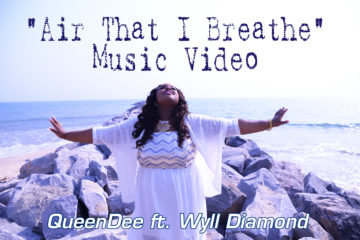 VIDEO: QueenDee – Air That I Breathe ft. Wyll Diamond