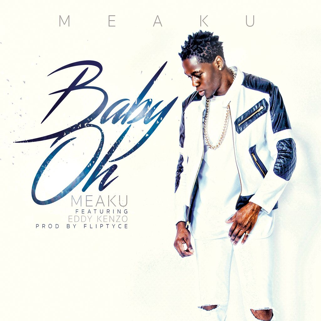 Meaku Featuring Eddy Kenzo - Baby Oh