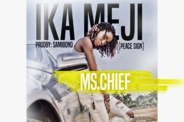 Ms Chief – Ika Meji (Peace Sign)