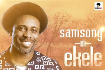 Samsong – Ekele [Thanksgiving]