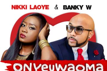 Nikki Laoye & Banky W – Onyeuwaoma (Prod. Okey Sokay)