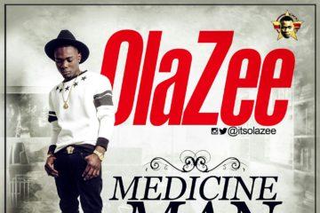OlaZee – Medicine Man