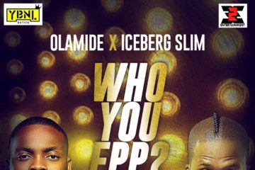 Olamide Iceberg Slim Who You Epp Art