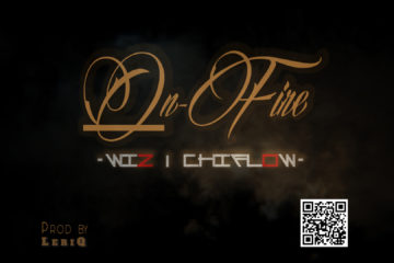 Wizdom X Chiflow – On Fire (Prod. by LeriQ)