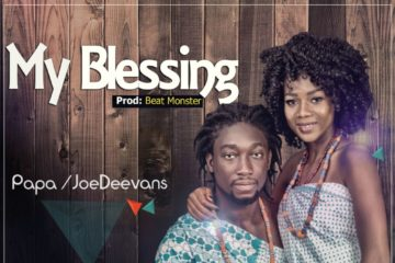 Papa & JoeDeevans – My Blessing (prod. Beat Monster)