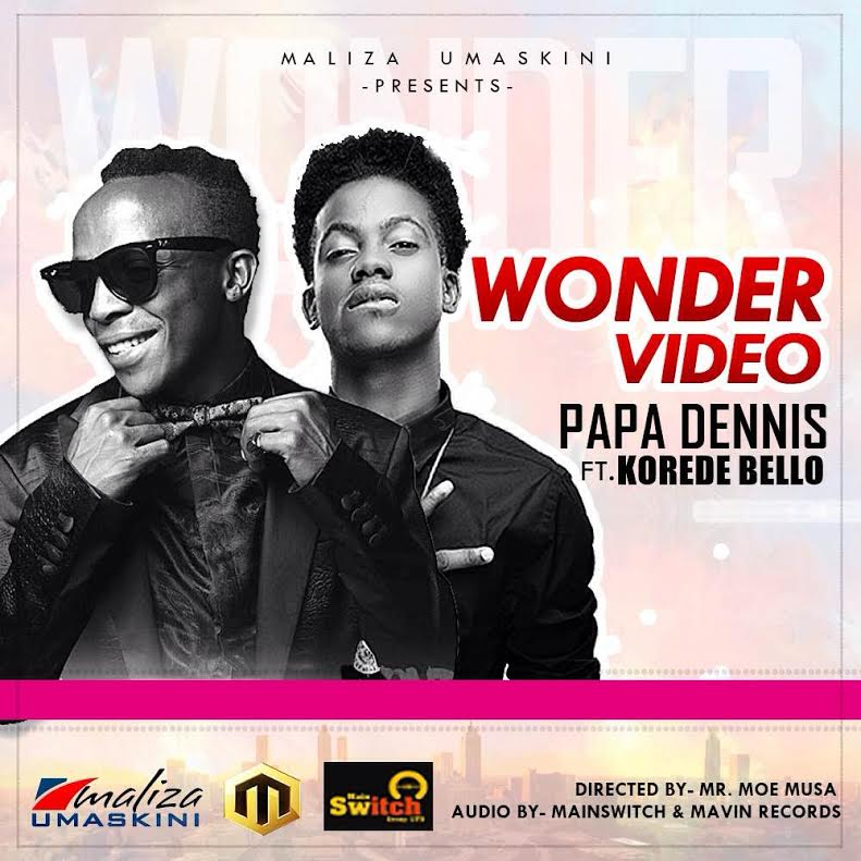 Papa Dennis Korede Bello Wonder video Art