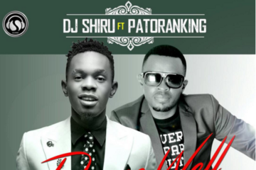 DJ Shiru ft. Patoranking – Dance Well